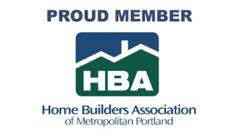Proud member - Home Builders Association of Metropolitan Portland